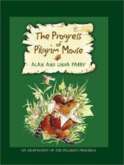 Cover of: The Progress of the Pilgrim Mouse | Alan Parry