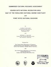 Cover of: Submerged cultural resources assessment: Golden Gate National Recreation Area, Gulf of the Farallones National Marine Sanctuary, and Point Reyes National Seashore