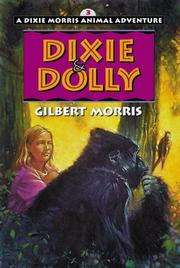 Cover of: Dixie & Dolly | Gilbert Morris