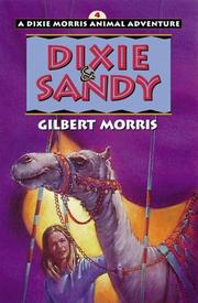 Cover of: Dixie & Sandy | Gilbert Morris