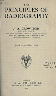 Cover of: The principles of radiography