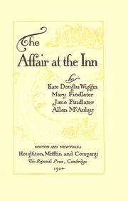 The affair at the inn by Wiggin, Kate Douglas Smith