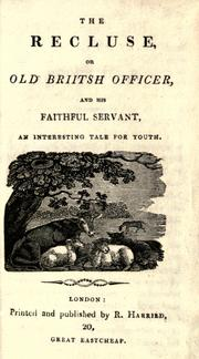 Cover of: The Recluse, or, Old Briitsh [sic] officer and his faithful servant by