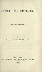 Letters of a traveller by William Cullen Bryant