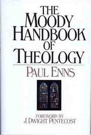 Cover of: The Moody handbook of theology | Paul P. Enns