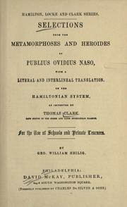 Cover of: Selections from the Metamorphoses and Heroides of Publius Ovidius Naso