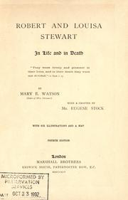 Cover of: Robert and Louisa Stewart, in life and in death |
