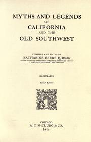 Cover of: Myths and legends of California and the Old Southwest