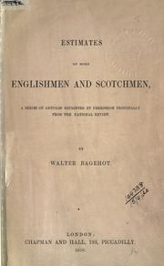 Cover of: Estimates of some Englishmen and Scotchmen, a series of articles reprinted by permission principally from the National Review