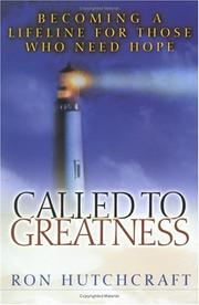 Cover of: Called to Greatness | Ron Hutchcraft