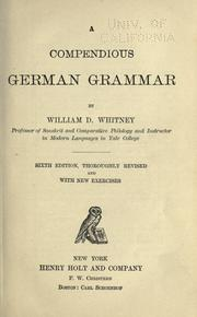 A compendious German grammar by William Dwight Whitney