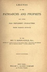 Cover of: Legends of the patriarchs and prophets and other Old Testament characters from various sources