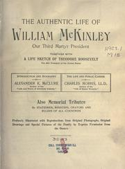 Cover of: The authentic life of William McKinley, our third martyr president