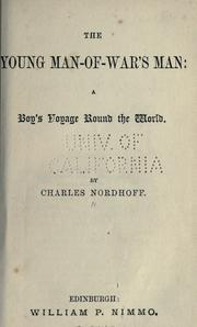 Cover of: The young Man-of-war's man: a boy's voyage round the world