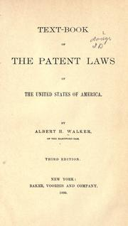 Text-book of the patent laws of the United States of America by Albert Henry Walker
