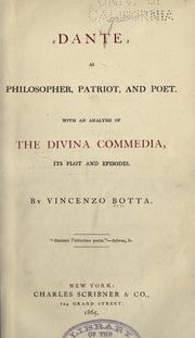 Cover of: Dante As Philosopher, Patriot And Poet by Vincenzo Botta