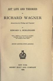 Cover of: Art life and theories of Richard Wagner