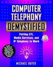 Computer Telephony Demystified by Michael Bayer