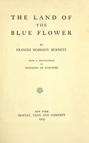 Cover of: The Land of the Blue Flower