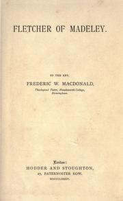 Fletcher of Madeley by Frederic W. MacDonald