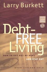 Cover of: Debt-free living | Larry Burkett