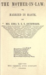 Cover of: The mother-in-law, or, Married in haste