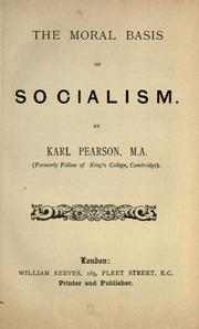 Cover of: The moral basis of socialism