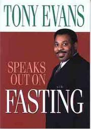 Cover of: Tony Evans Speaks Out On Fasting