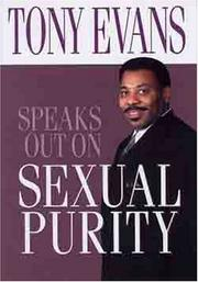 Cover of: Tony Evans Speaks Out On Sexual Purity