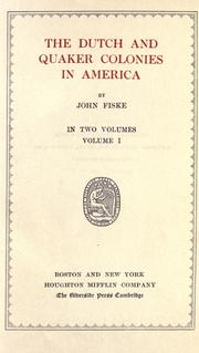 Cover of: The Dutch and Quaker colonies in America