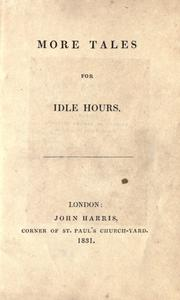 Cover of: More tales for idle hours by
