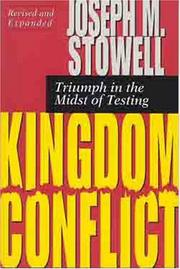 Cover of: Kingdom conflict: triumph in the midst of testing