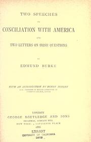 Cover of: Two speeches on conciliation with America and Two letters on Irish questions