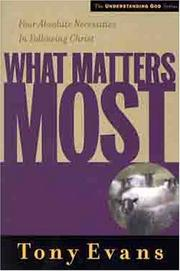 Cover of: What Matters Most (Understanding God Series)
