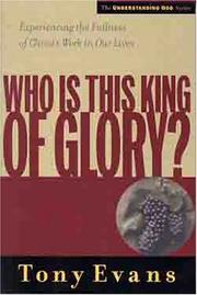 Cover of: Who Is This King of Glory (Understanding God Series)