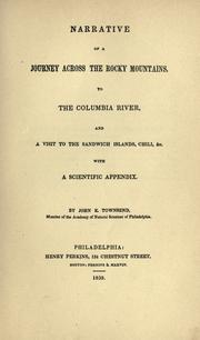 Cover of: Townsend's Narrative of a journey across the Rocky Mountains, to the Columbia River