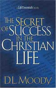 Cover of: The secret of success in the Christian life
