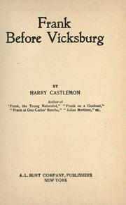 Cover of: Frank before Vicksburg | Harry Castlemon