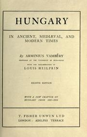 Cover of: Hungary: in ancient, medi℗æval, and modern times