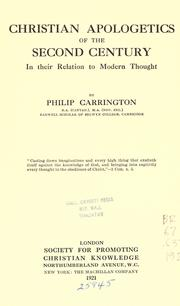 Cover of: Christian apologetics of the second century in their relation to modern thought