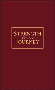 Cover of: Strength for the Journey: Day-by-Day with Jesus (Bonded Leather)
