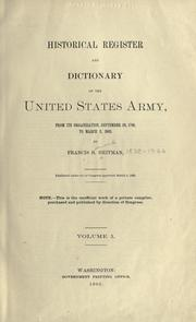 Cover of: Historical register and dictionary of the United States Army by Francis B. Heitman