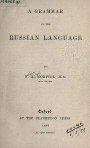 Cover of: A grammar of the Russian language