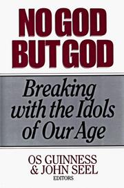 Cover of: No God but God/Breaking With the Idols of Our Age
