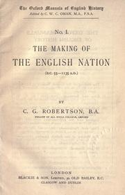 Cover of: The making of the English nation (B.C. 55-1135 A.D.)