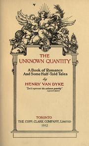 Cover of: The unknown quantity: a book of romance and some half-told tales