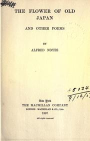 Cover of: The flower of old Japan, and other poems