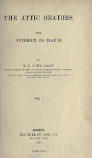 Cover of: The Attic orators from Antiphon to Isaeus