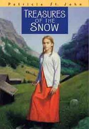 Cover of: Treasures of the Snow (Patricia St. John Books)