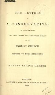 Cover of: The letters of a Conservative, in which are shown the only means of saving what is left of the English Church